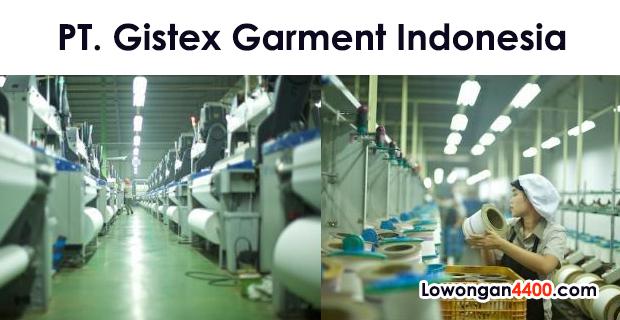 Lowongan Kerja PT. Gistex Garmen Indonesia (PT. GGI) Tahun 2018