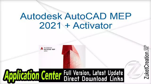 Autodesk AutoCAD MEP 2021 + Activator