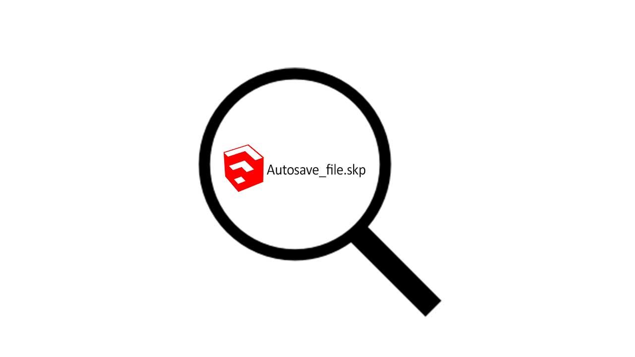 cara mencari file autosave sketchup