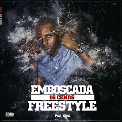 16 Cenas - Emboscada (Freestyle)