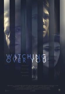 Watching Over You / Наблюдавам те (2018)