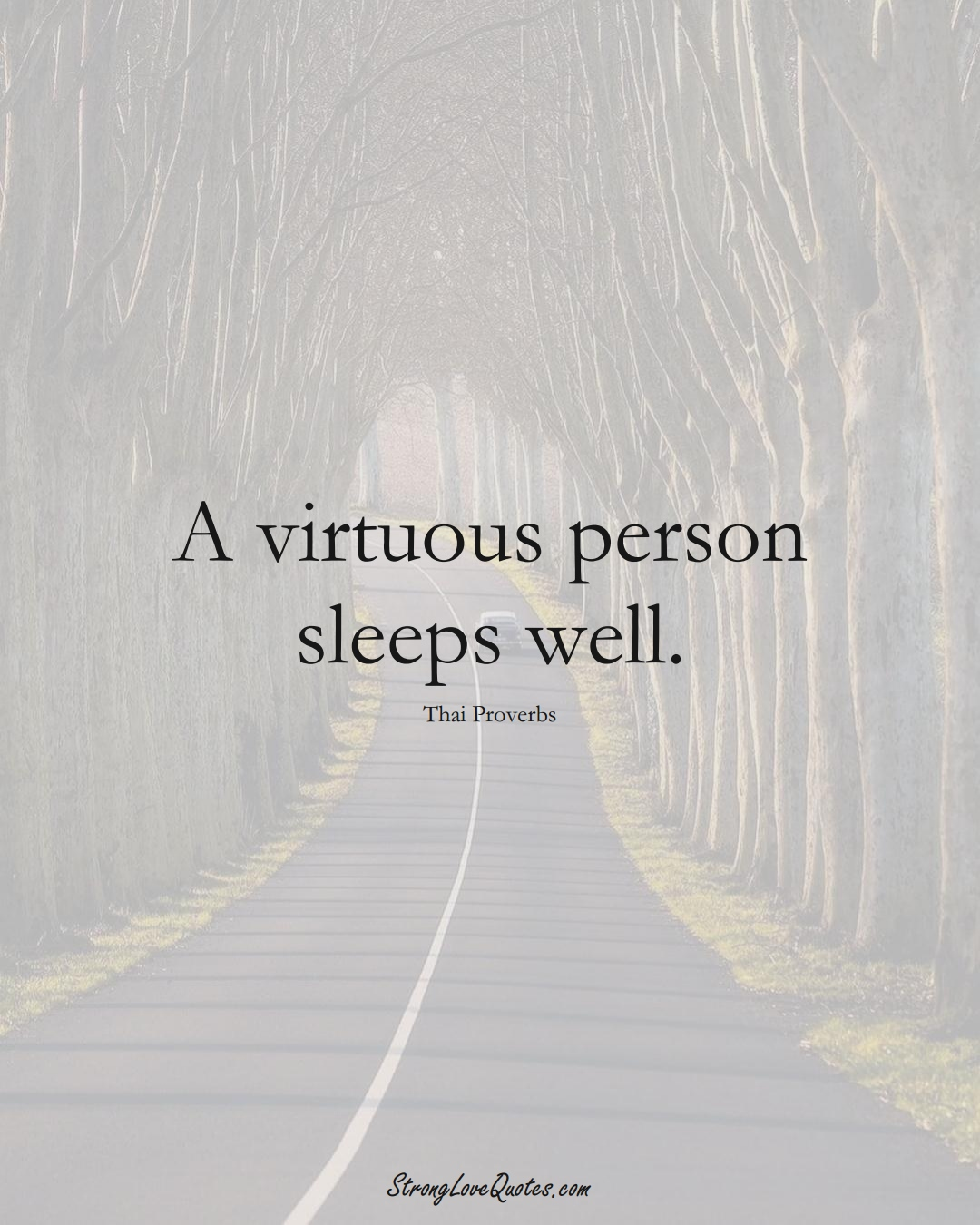 A virtuous person sleeps well. (Thai Sayings);  #AsianSayings