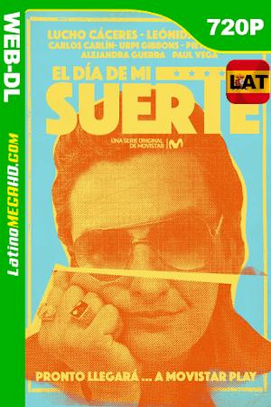 El Día de mi Suerte (2019) Temporada 1 Latino HD Movistar WEB-DL 720P ()