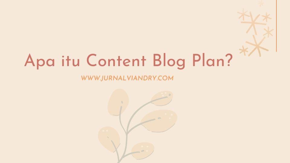 Blog plan untuk blogger