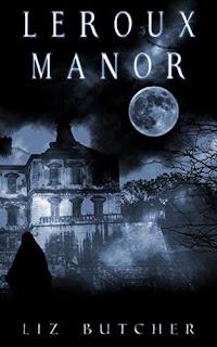 LeRoux Manor: Liz Butcher