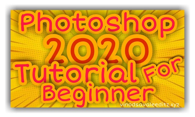 Photoshop 2020 - Tutorial For Beginners