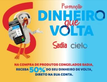 Cadastrar Promoção Sadia Cielo Dinheiro Que Volta Reembolso 50% do Valor de Volta