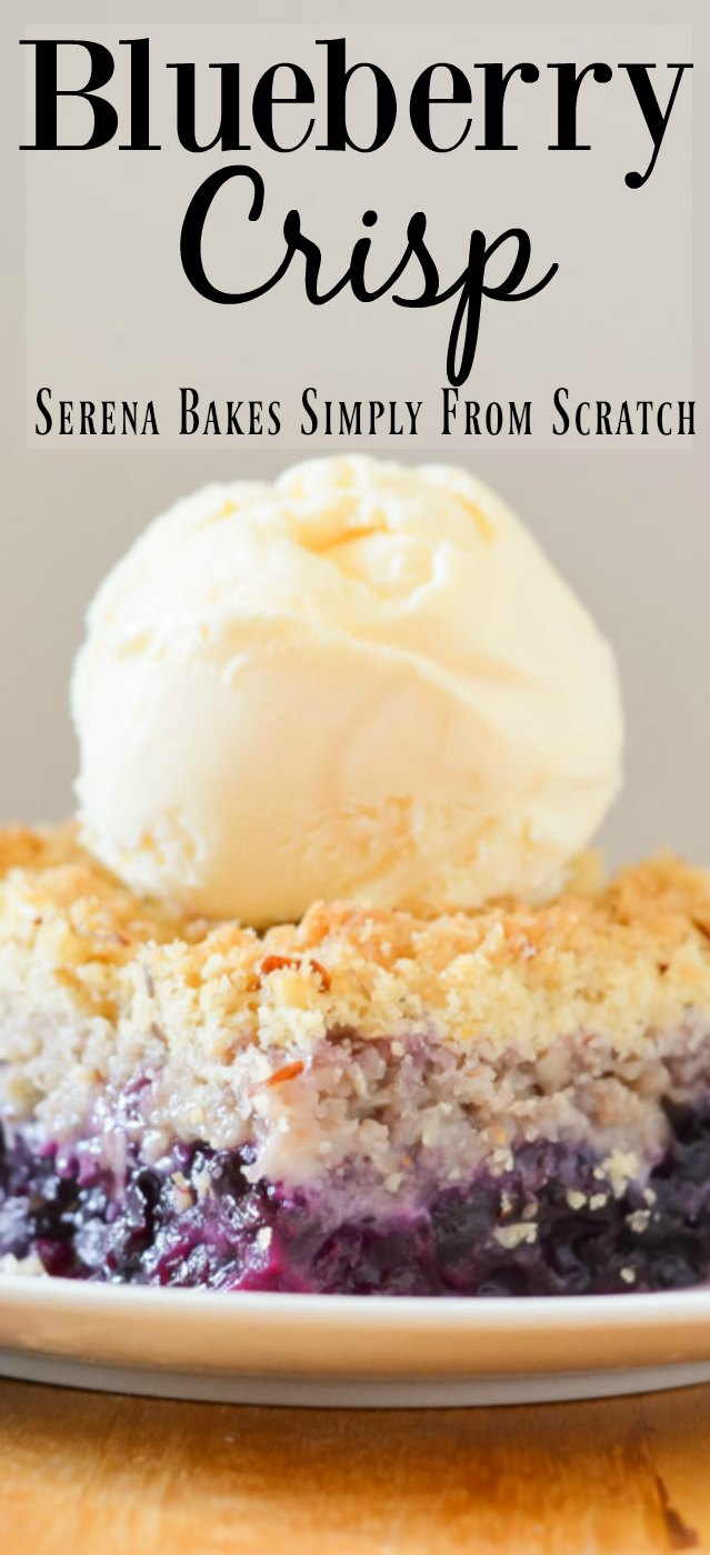 Easy to make Blueberry Crisp with lemon vanilla crisp topping.