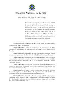 Prorrogação do prazo de vigência dos Provimentos n. 91; n.93; n.94; n.95; n.97 e n.98, relativos ao funcionamento dos cartórios brasileiros