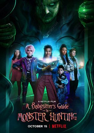 A Babysitters Guide To Monster Hunting 2020 HDRip 480p Dual Audio 300Mb