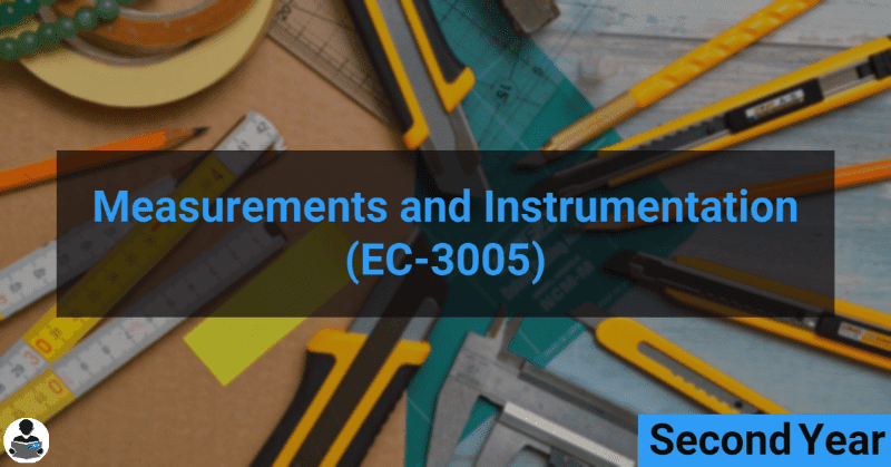 Measurements and Instrumentation (EC-3005) RGPV notes CBGS Bachelor of engineering