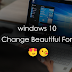 Windows 10 Font Change Tips