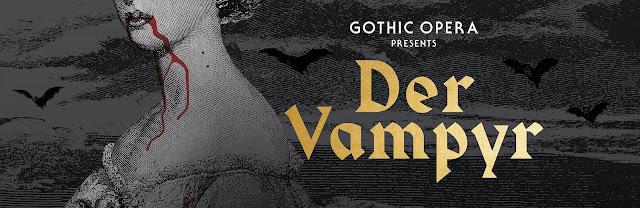 Gothic Opera - Marschner: Der Vampyr