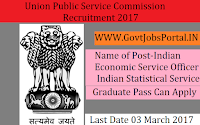 Union Public Service Commission Recruitment 2017– Indian Economic Service Examination Officer