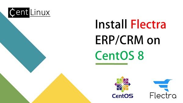 install-flectra-erp-crm-on-centos-8