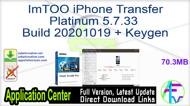 ImTOO iPhone Transfer Platinum 5.7.33 Build 20201019 + Keygen
