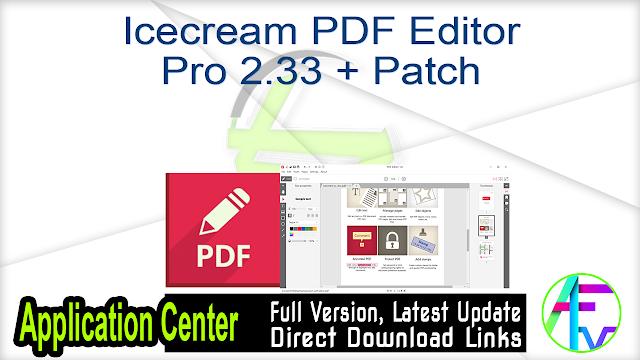 Icecream PDF Editor Pro 2.33 + Patch
