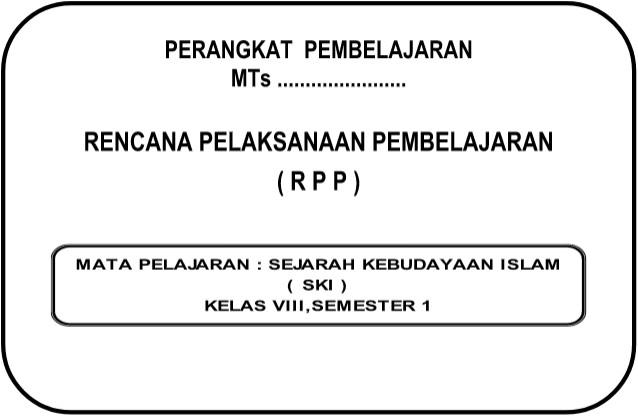 RPP SKI Kurikulum 2013 Revisi Kelas 8 Semester 1 dan 2