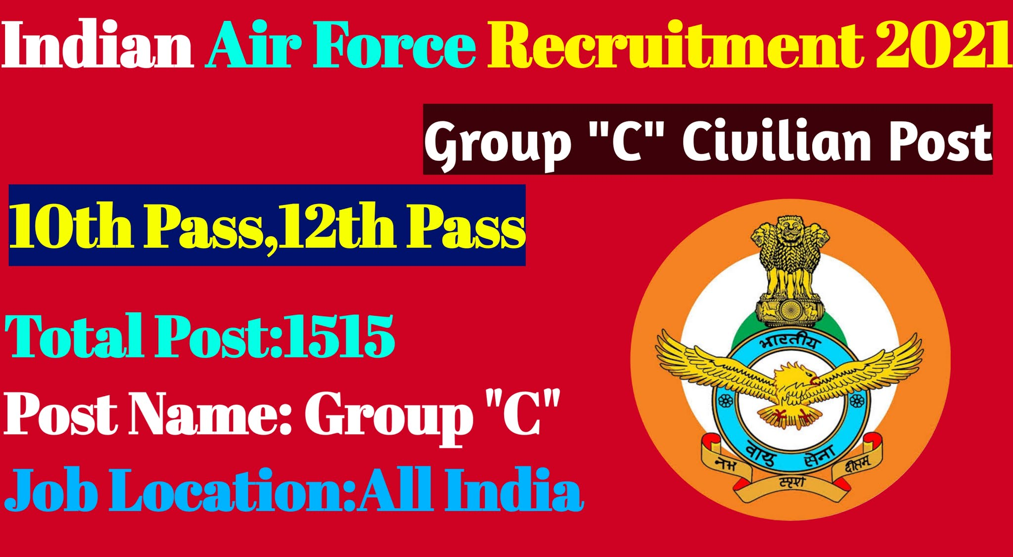 Indian Air Force Group C Recruitment 2021|Apply Offline 1515 Civilian Posts