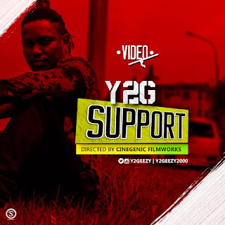 VIDEO: Y2G - Support | @y2geezy
