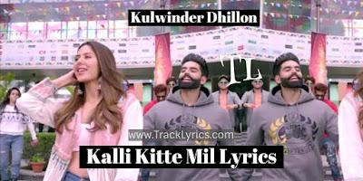 kalli-kitte-mil-lyrics