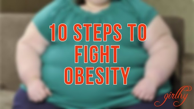 10 Steps to Fight Obesity