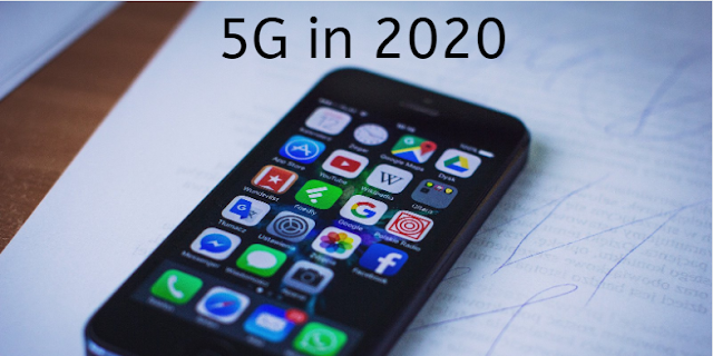 5G in 2020, the start of a closely connected modern era