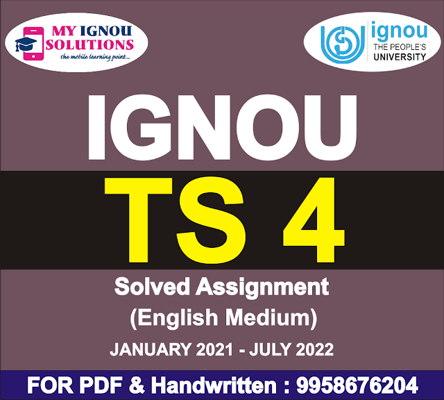 TS 4 Solved Assignment 2021-22