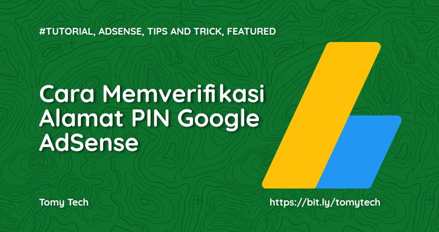 Cara Memverifikasi Alamat PIN Google AdSense