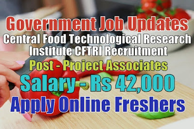 CFTRI Recruitment 2020
