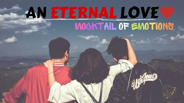 AN ETERNAL LOVE - Mocktail Of Emotions (Trailer)