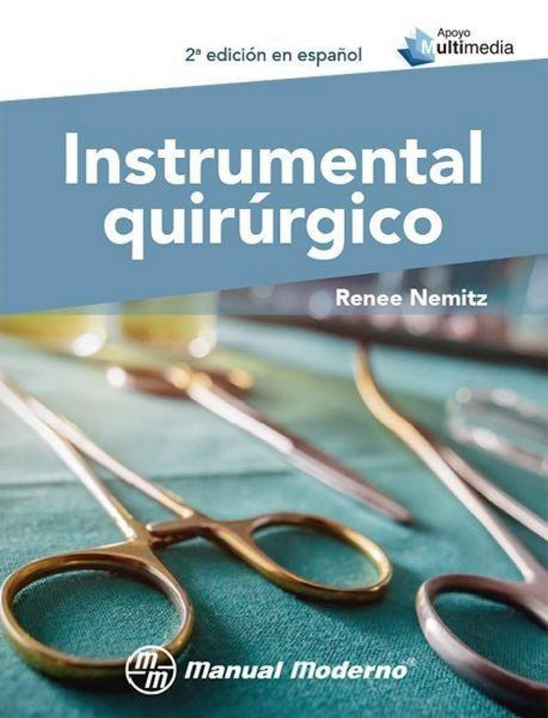 Instrumental quirúrgico, 2da Edición – Renee Nemitz