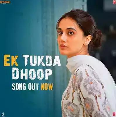 Ek Tukda Dhoop Lyrics | THAPPAD | Taapsee Pannu