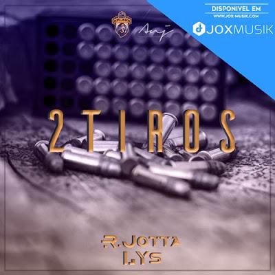 R.Jotta & LYS (Young Splash) - 2 Tiros