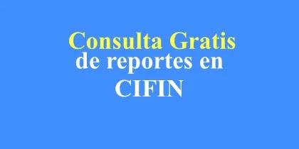 Consultar Cifin gratis: Cómo hacerlo a través de Internet