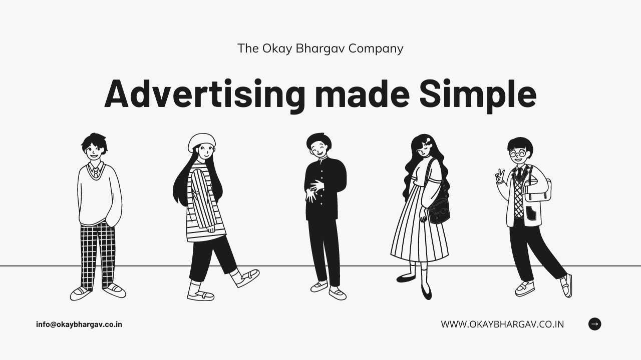 Advertising with The Okay Bhargav Company