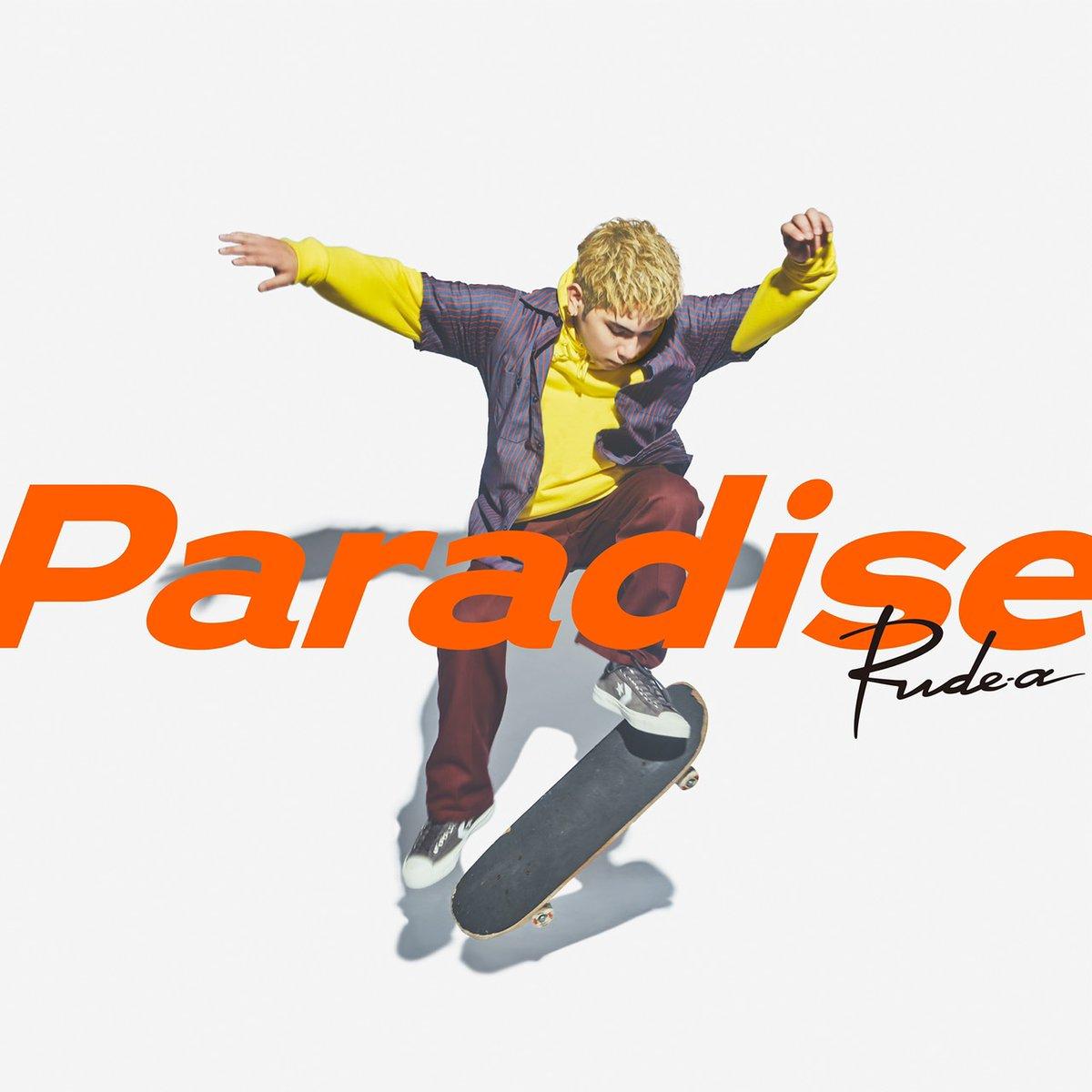 Rude-α – Paradise