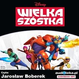 Wielka Szóstka audiobook MP3