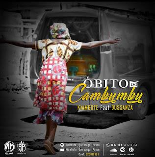 Kiambote - Óbito Do Cambumbu (feat Dussanza)