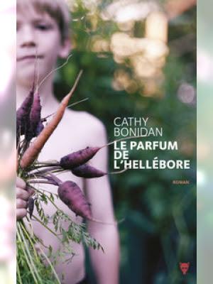 Le parfum de l'hellébore, Cathy Bonidan