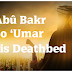Abû Bakr to 'Umar on his Deathbed