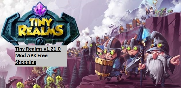 Tiny Realms v1.21.0 Mod APK Free Shopping