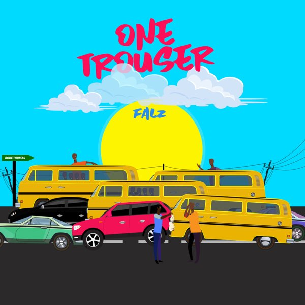 "Falz – ""One Trouser"" (Prod. by Bizzouch) #Arewapublisize"