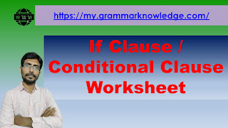 If Clause / Conditional Clause Worksheet
