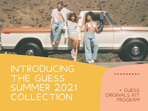The GUESS Originals Summer2021 Collection + GUESS Originals KIT Program Launching