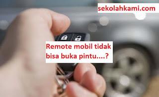 remote mobil tidak bisa buka pintu