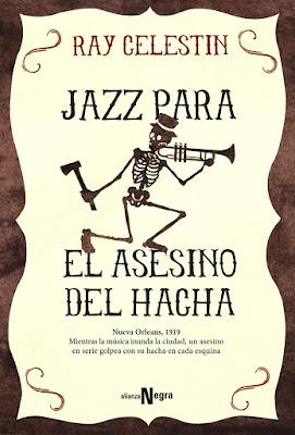 Jazz para el Asesino del Hacha - Ray Celestin (2015)