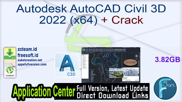 Autodesk AutoCAD Civil 3D 2022 (x64) + Crack_ ZcTeam.id