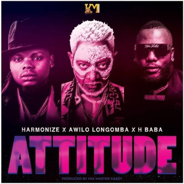 AUDIO | Harmonize Ft Awilo Longomba & H Baba - Attitude | Download New song