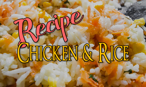 Recipe: Chicken & Rice